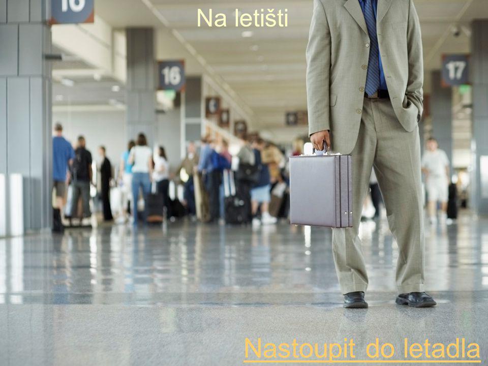Na letišti Nastoupit do letadla
