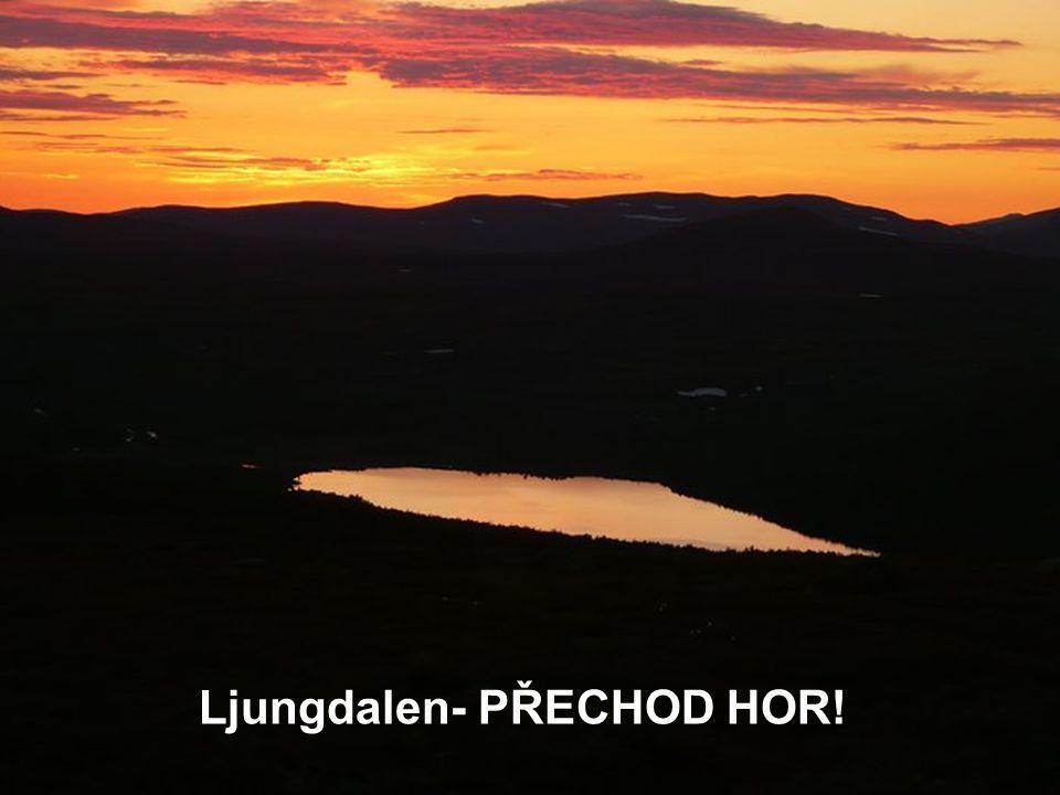 Ljungdalen- PŘECHOD HOR!