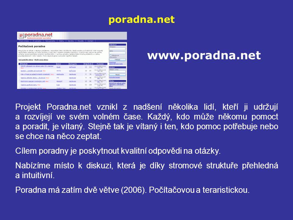 poradna.net www.poradna.net Projekt Poradna.net vznikl z nadšení několika lidí, kteří ji udržují a rozvíjejí ve svém volném čase. Každý, kdo může něko