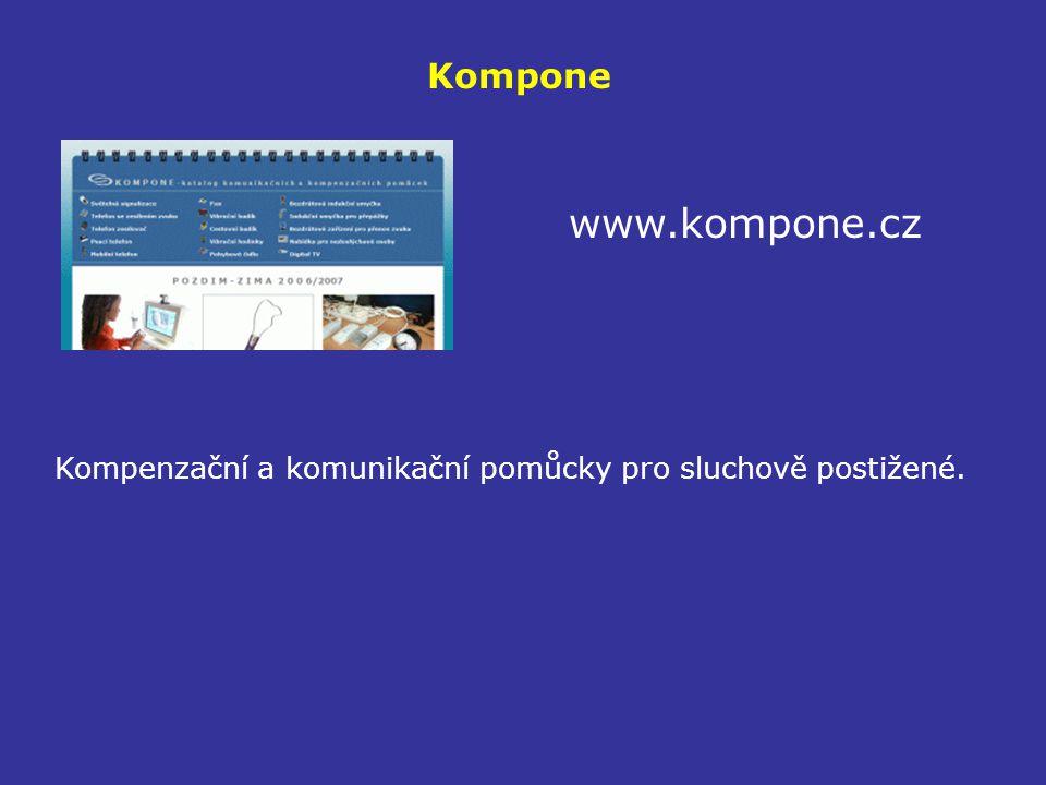 Kompone www.kompone.cz Kompenzační a komunikační pomůcky pro sluchově postižené.