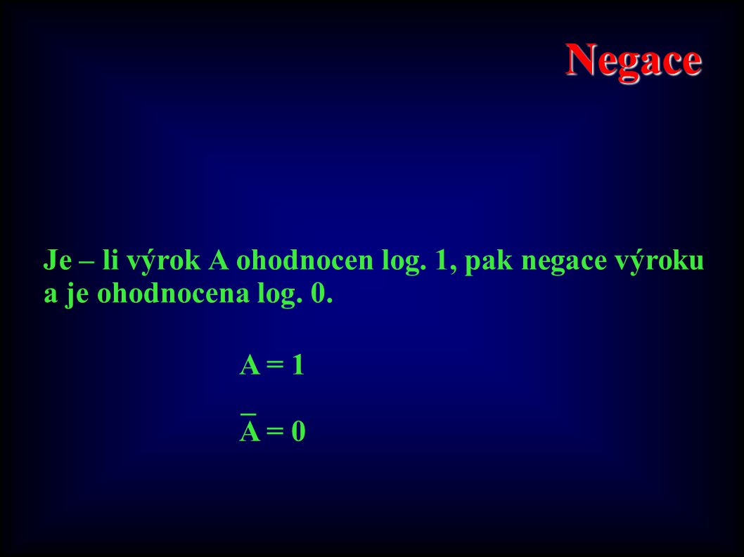 Logický součin A Λ B = X _