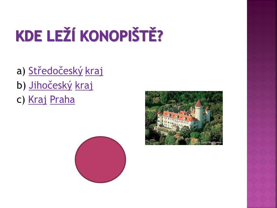 a) Středočeský krajStředočeskýkraj b) Jihočeský krajJihočeskýkraj c) Kraj PrahaKrajPraha