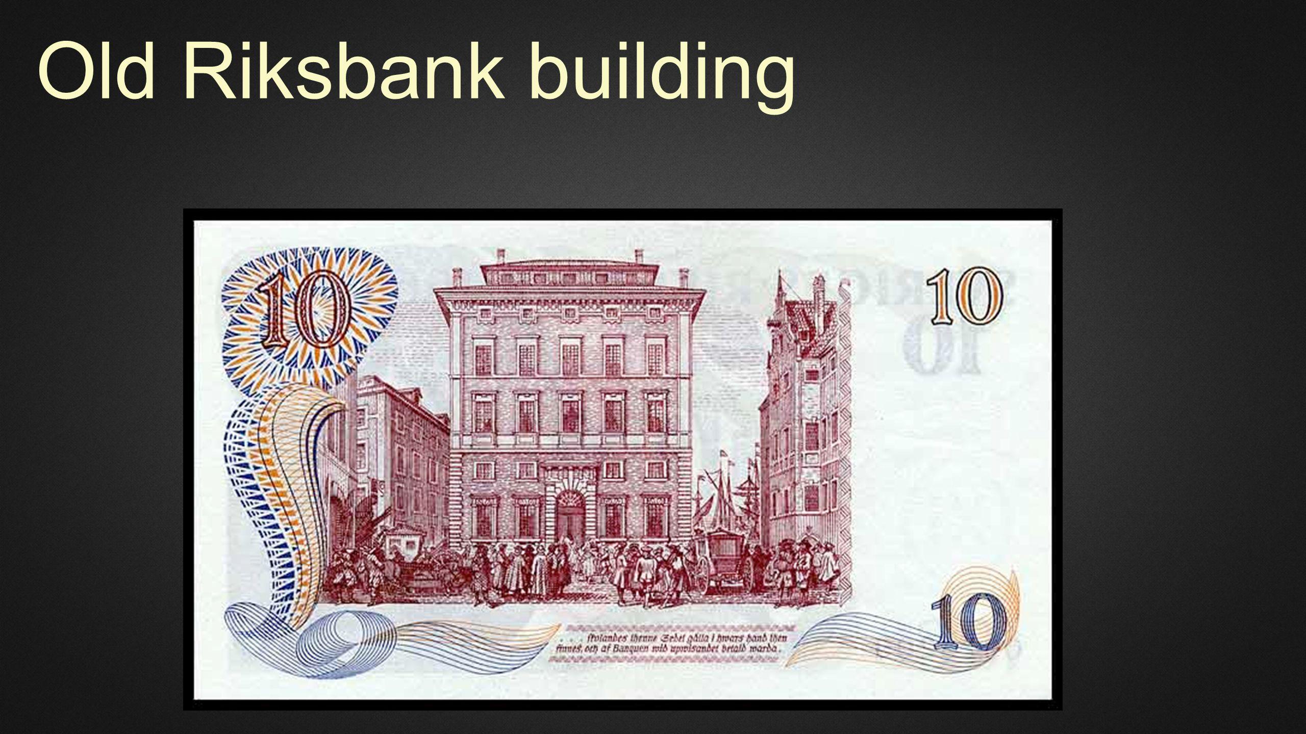 Old Riksbank building