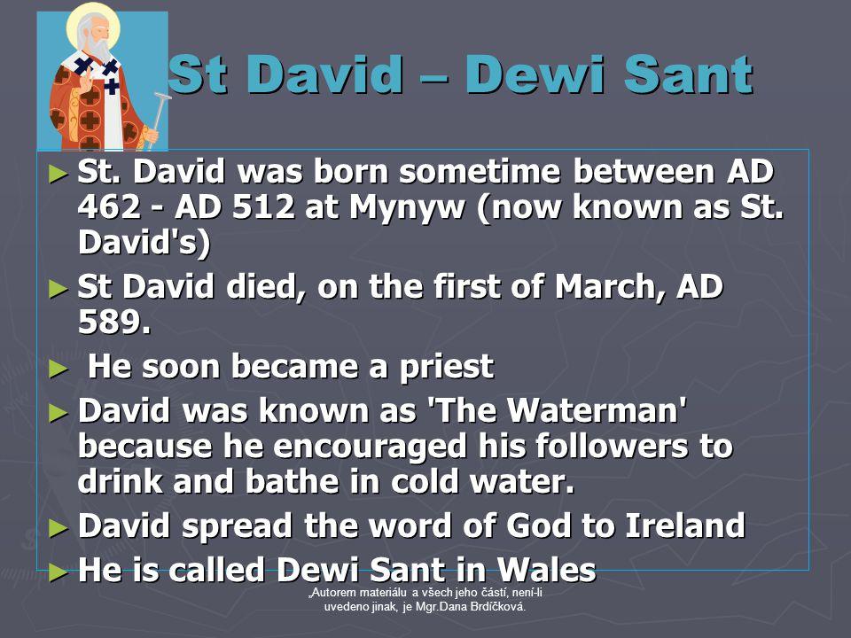 St David – Dewi Sant St David – Dewi Sant ► St.