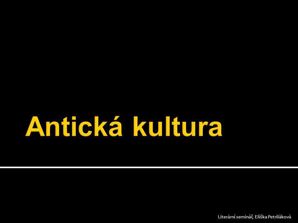  antiquus (= starý)  Antika 8 st.př. n. l. – 5.st.