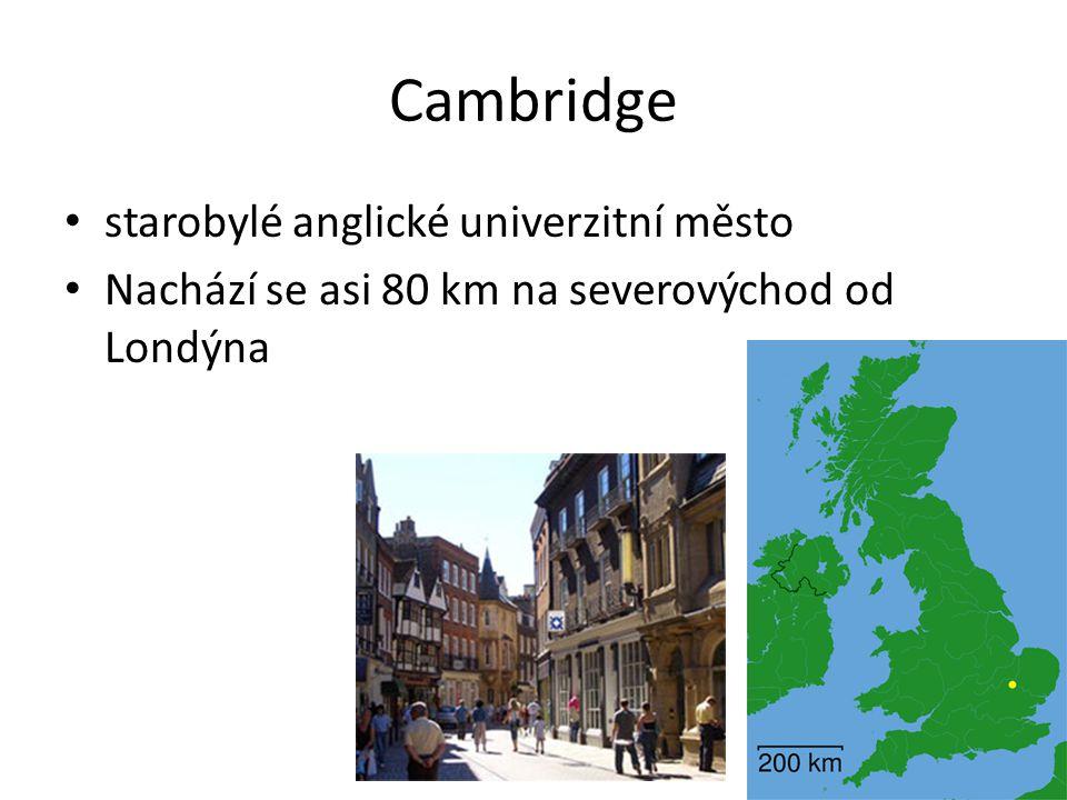 Univerzita v Cambridgi druhá nejstarší univerzita v anglicky mluvící části světa Podle pověsti založili Univerzitu v Cambridgi v roce 1209 akademici, kteří po neshodách na Oxfordské univerzitě uprchli a založili si vlastní univerzitu.