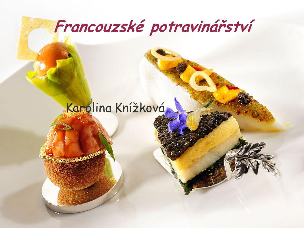 Francouzské potravinářství Karolina Knížková