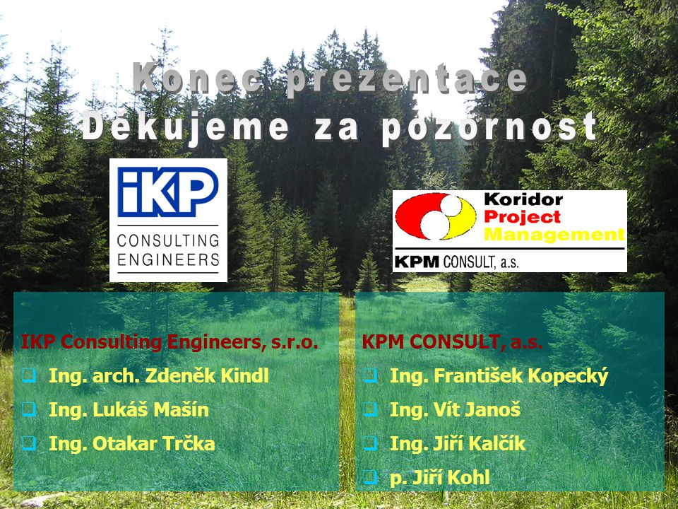 IKP Consulting Engineers, s.r.o. Ing. arch. Zdeněk Kindl  Ing.