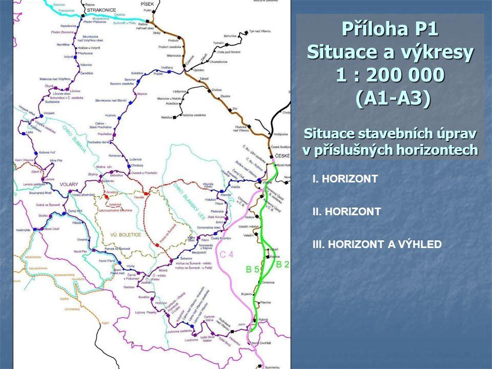 I. HORIZONT II. HORIZONT Příloha P1 Situace a výkresy 1 : 200 000 (A1-A3) Situace stavebních úprav v příslušných horizontech III. HORIZONT A VÝHLED