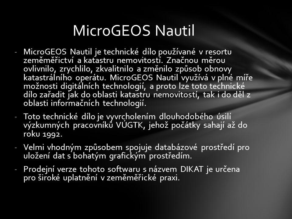 -MicroGEOS Nautil je technické dílo používané v resortu zeměměřictví a katastru nemovitostí. Značnou měrou ovlivnilo, zrychlilo, zkvalitnilo a změnilo