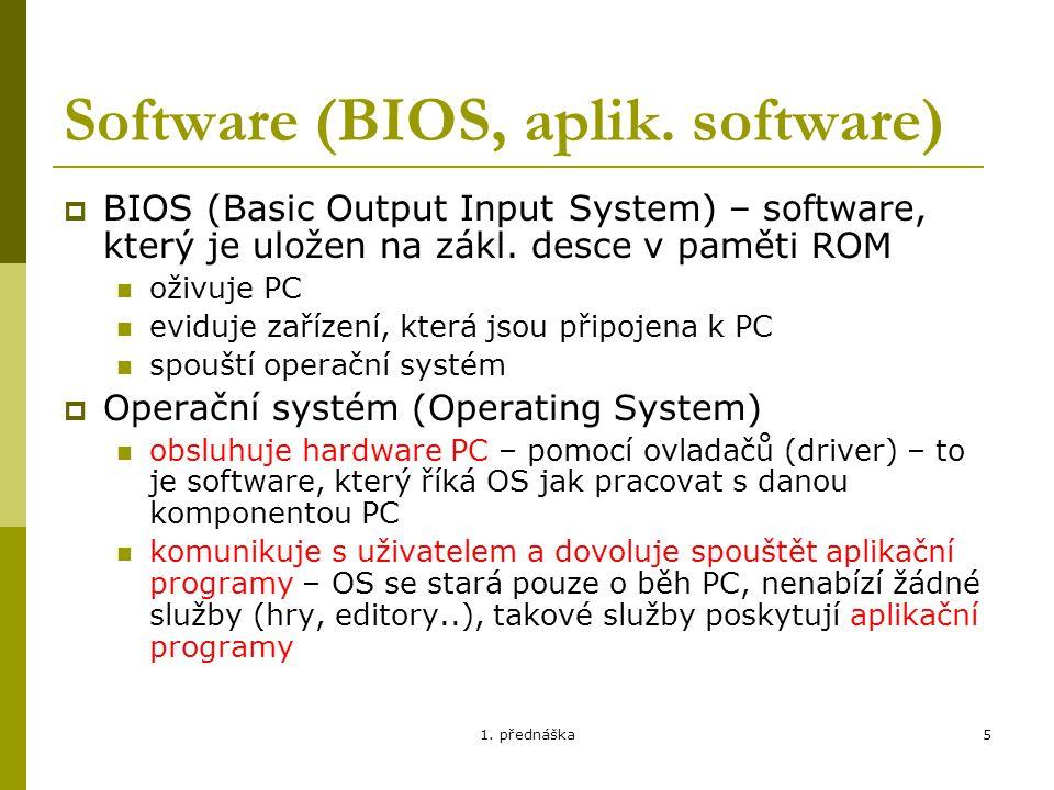 1.přednáška6 Software (BIOS, aplik.