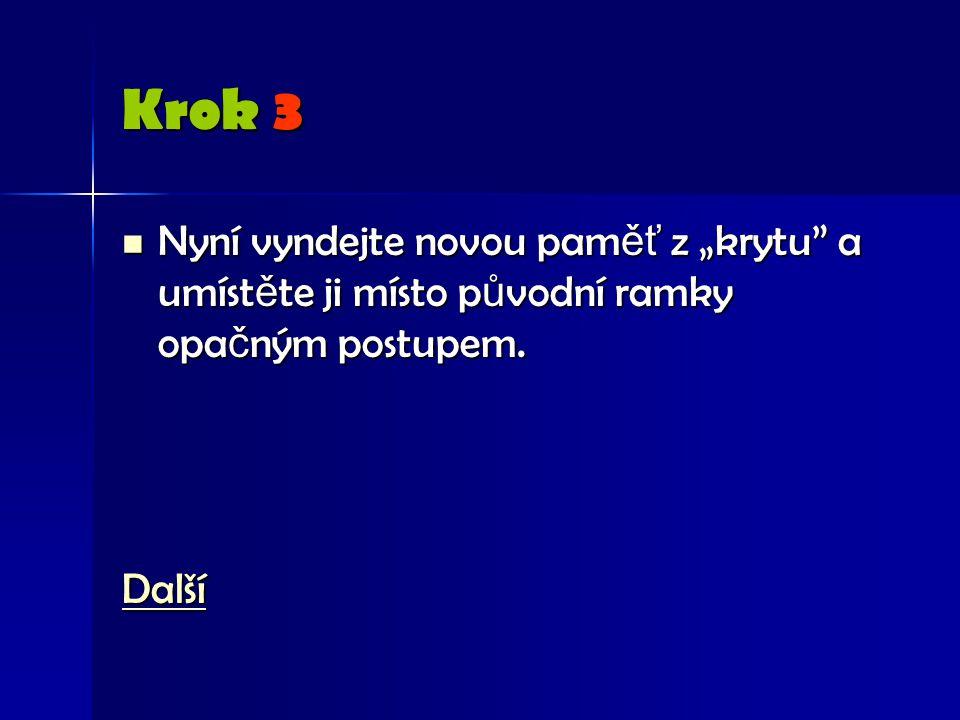 """Krok 3 Nyní vyndejte novou pam ěť z """"krytu a umíst ě te ji místo p ů vodní ramky opa č ným postupem."""