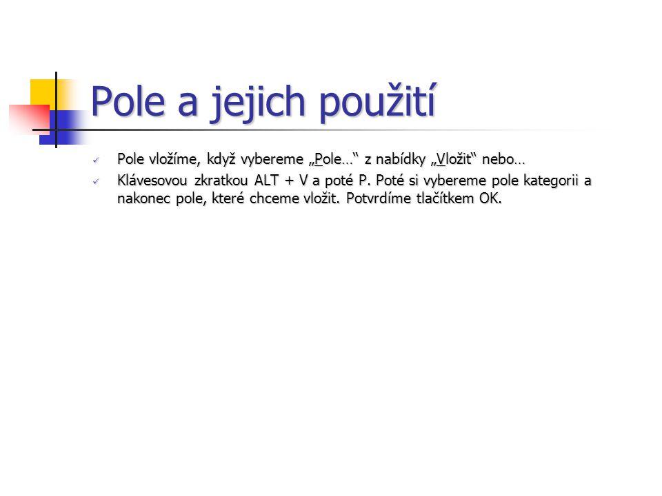 Aktualizace polí Pole se musí aktualizovat.