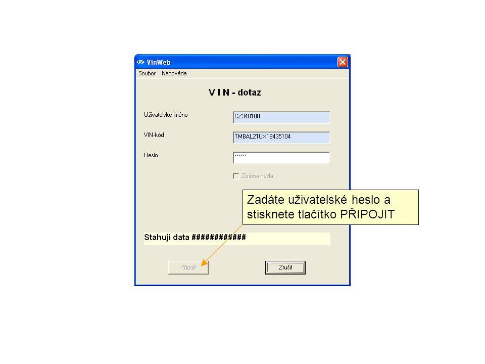 Zadáte uživatelské heslo a stisknete tlačítko PŘIPOJIT