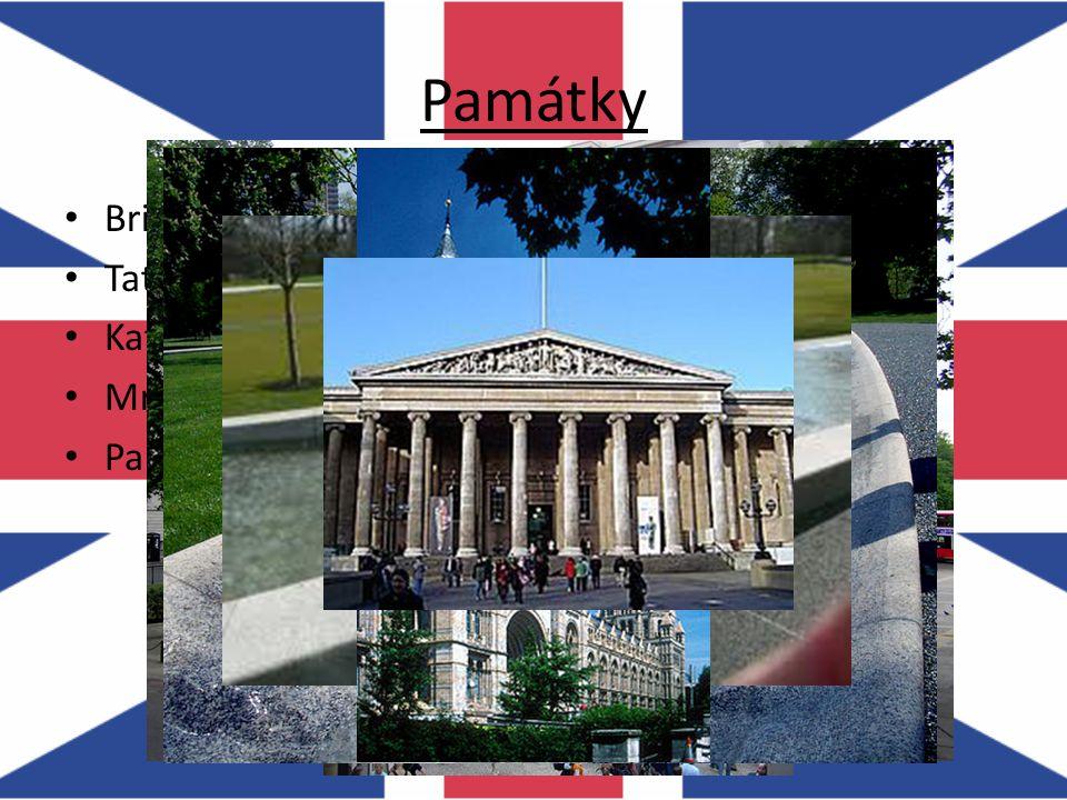Památky Britské a Přírodopisné muzeum Tate Gallery Katedrála Sv. Pavla – 17. století Mramorový oblouk Památník Diany, princezny z Walesu – fontána – r