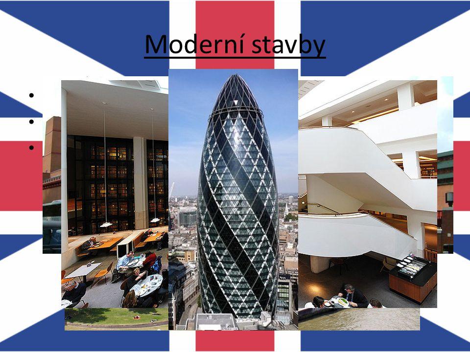 Moderní stavby City Hall Britská knihovna – přes 150 000 000 položek 30 St Mary Axe = Gherkin (okurka) – kanceláře