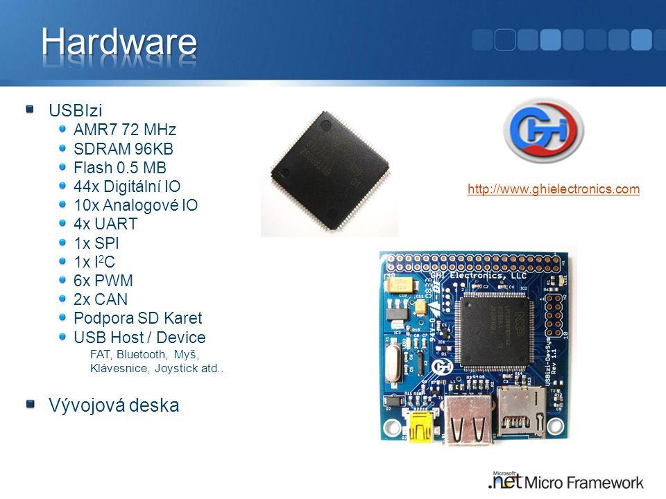 USBIzi AMR7 72 MHz SDRAM 96KB Flash 0.5 MB 44x Digitální IO 10x Analogové IO 4x UART 1x SPI 1x I 2 C 6x PWM 2x CAN Podpora SD Karet USB Host / Device FAT, Bluetooth, Myš, Klávesnice, Joystick atd..