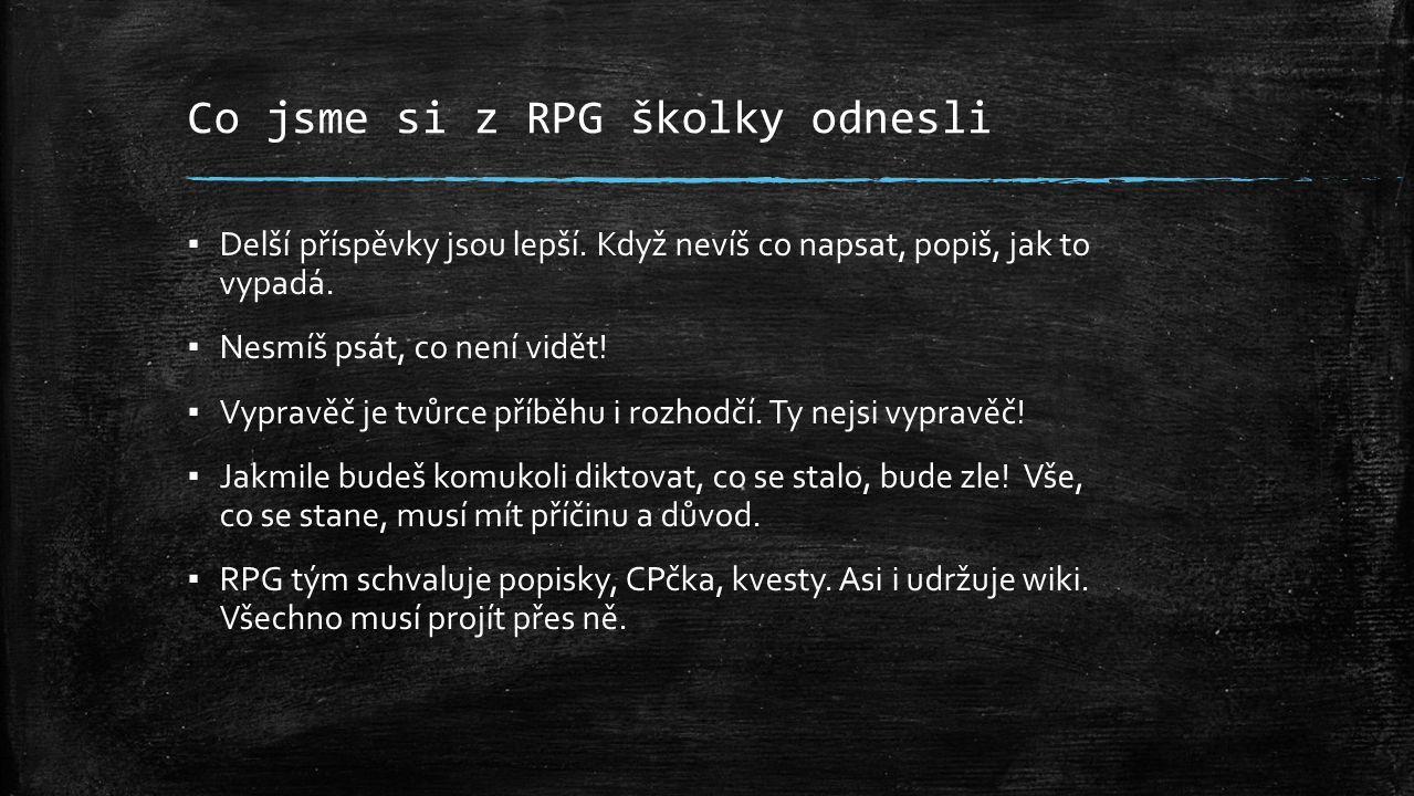 Co jsme si z RPG školky odnesli ▪ Delší příspěvky jsou lepší.