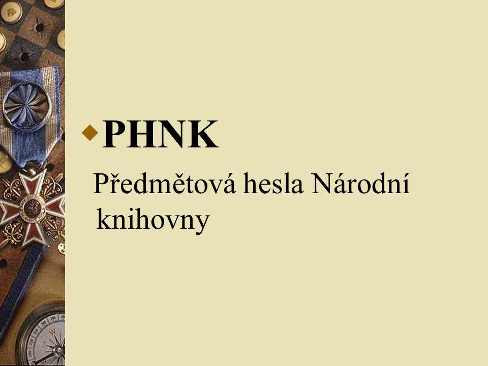  PHNK Předmětová hesla Národní knihovny