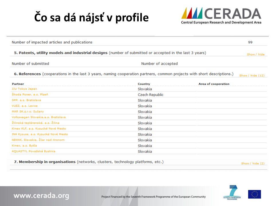 Prostredníctvom prepojení je možné nájsť partnera z celej Európy Partner A PROFIL Partner B PROFIL Partner 3 REFERENCIA Partner 4 REFERENCIA Ako využiť referencie