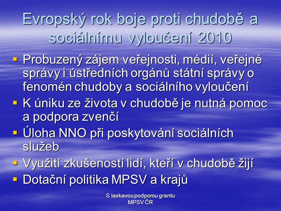 S laskavou podporou grantu MPSV ČR Předlužení  v České republice přibývá lidí, ocitajících se v chudobě a sociálním vyloučení vlivem předlužení.