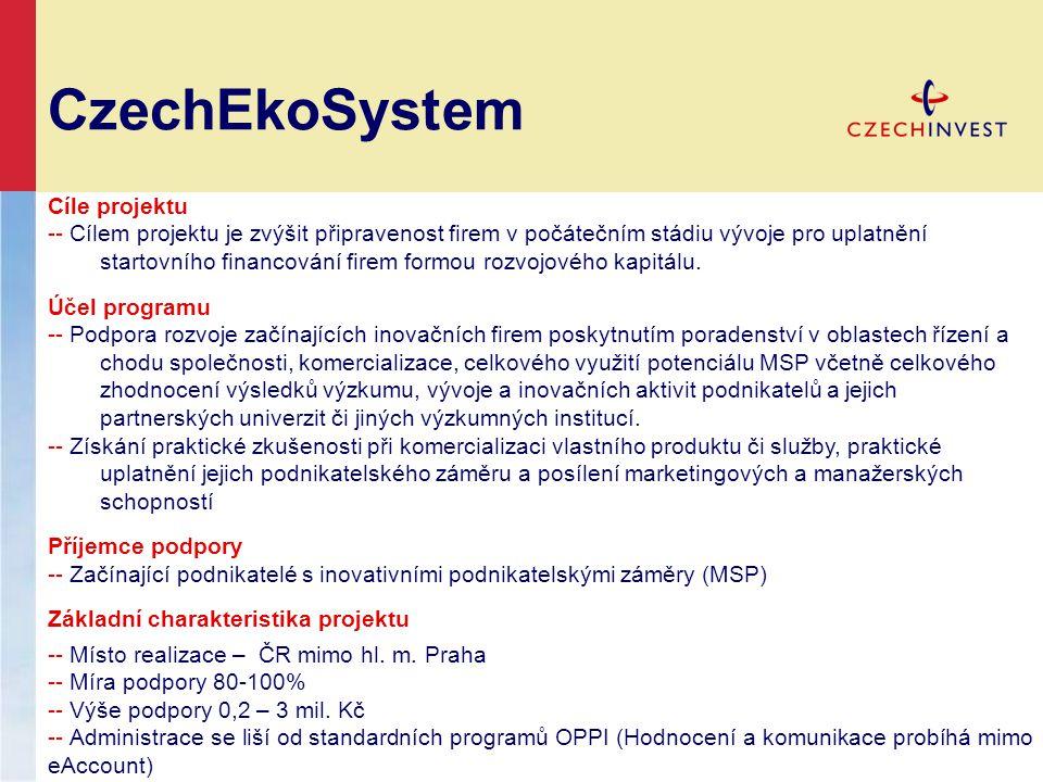 CzechEkoSystem Cíle projektu -- Cílem projektu je zvýšit připravenost firem v počátečním stádiu vývoje pro uplatnění startovního financování firem formou rozvojového kapitálu.