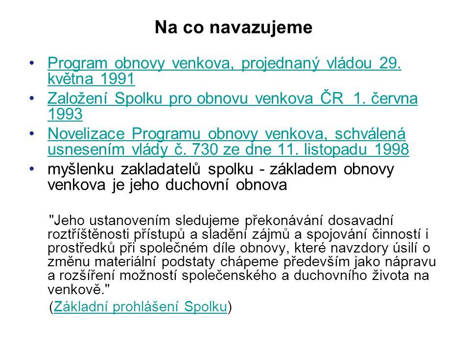 Na co navazujeme Program obnovy venkova, projednaný vládou 29.