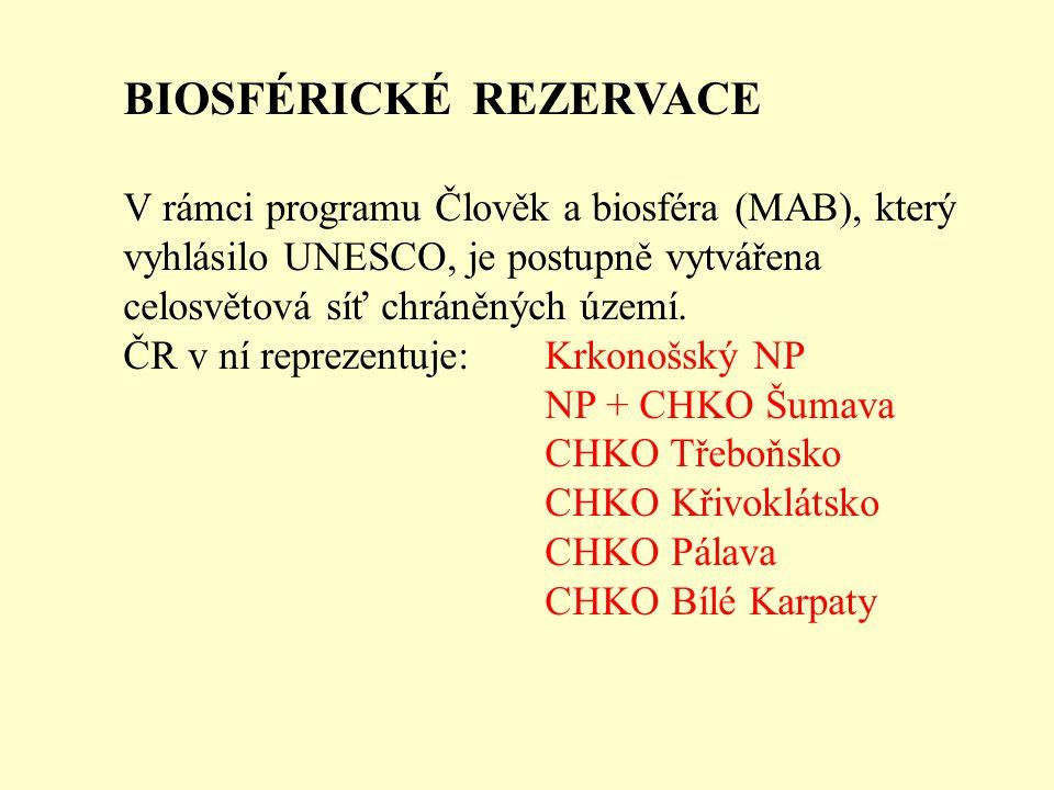 BIOSFÉRICKÉ REZERVACE V rámci programu Člověk a biosféra (MAB), který vyhlásilo UNESCO, je postupně vytvářena celosvětová síť chráněných území.