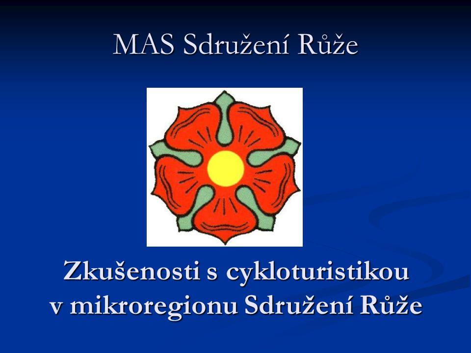 MAS Sdružení Růže Zkušenosti s cykloturistikou v mikroregionu Sdružení Růže