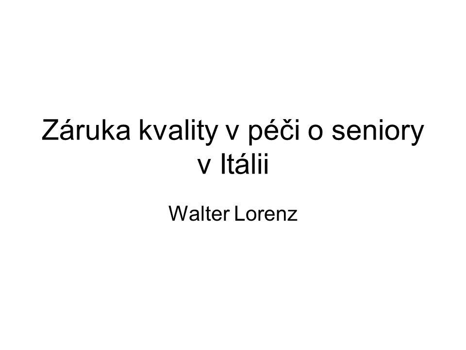 Záruka kvality v péči o seniory v Itálii Walter Lorenz