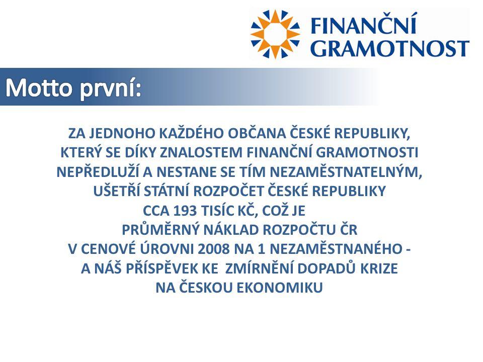 je soubor znalostí, dovedností a hodnotových postojů občana, nezbytných k tomu, aby finančně zabezpečil sebe a svou rodinu v současné společnosti