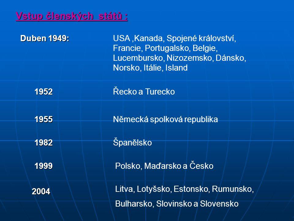 Vstup členských států : Duben 1949: USA,Kanada, Spojené království, Francie, Portugalsko, Belgie, Lucembursko, Nizozemsko, Dánsko, Norsko, Itálie, Isl