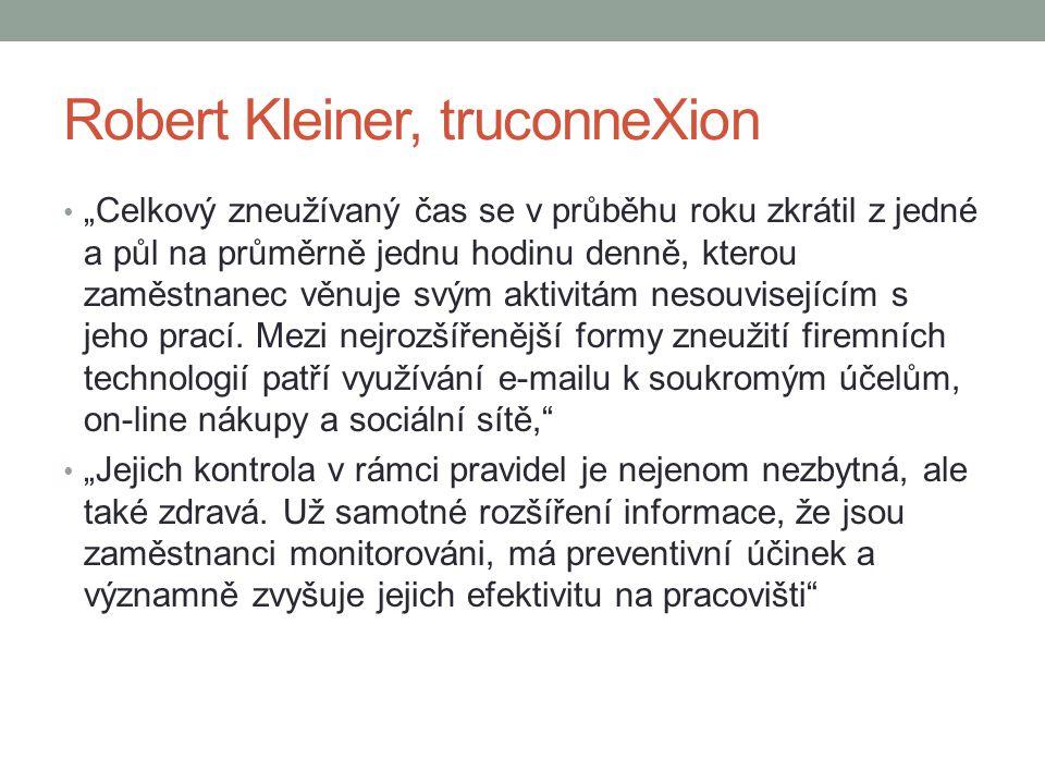 """Robert Kleiner, truconneXion """"Celkový zneužívaný čas se v průběhu roku zkrátil z jedné a půl na průměrně jednu hodinu denně, kterou zaměstnanec věnuje"""