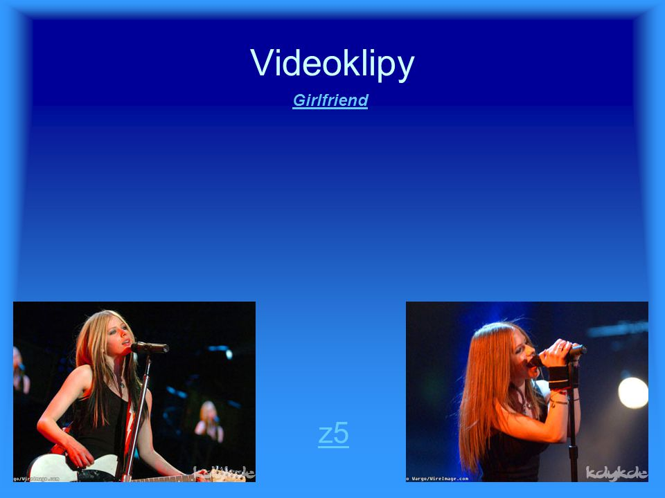 Videoklipy z5 Girlfriend