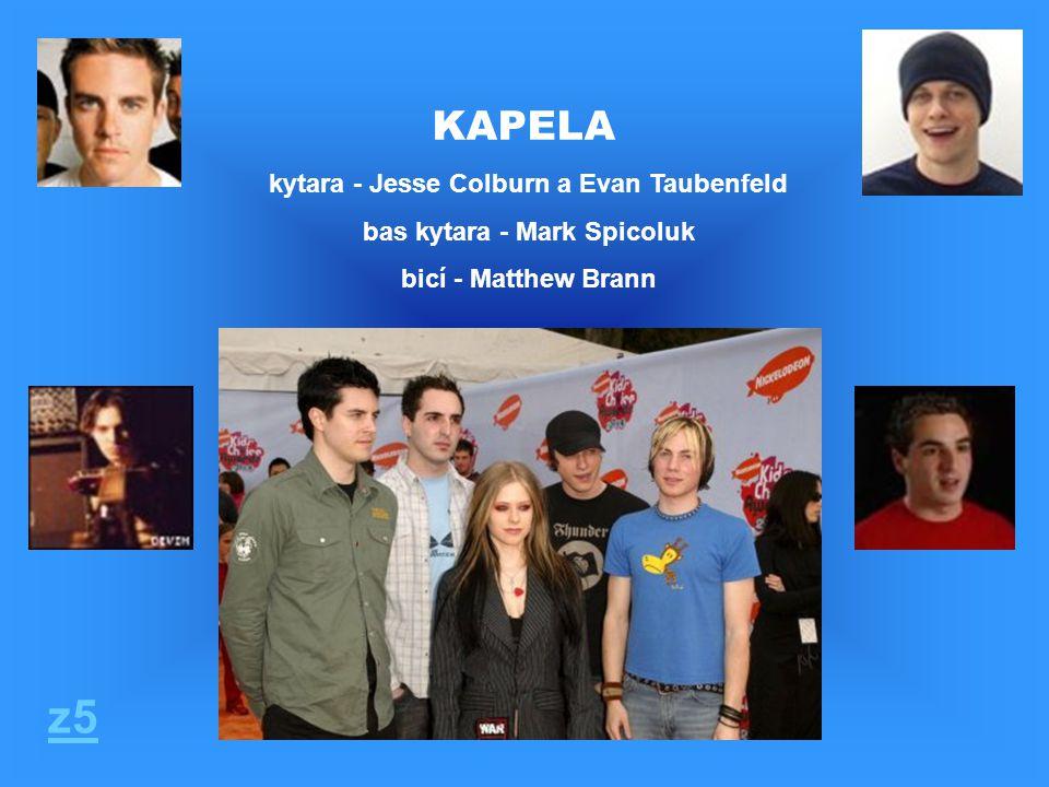 KAPELA kytara - Jesse Colburn a Evan Taubenfeld bas kytara - Mark Spicoluk bicí - Matthew Brann z5