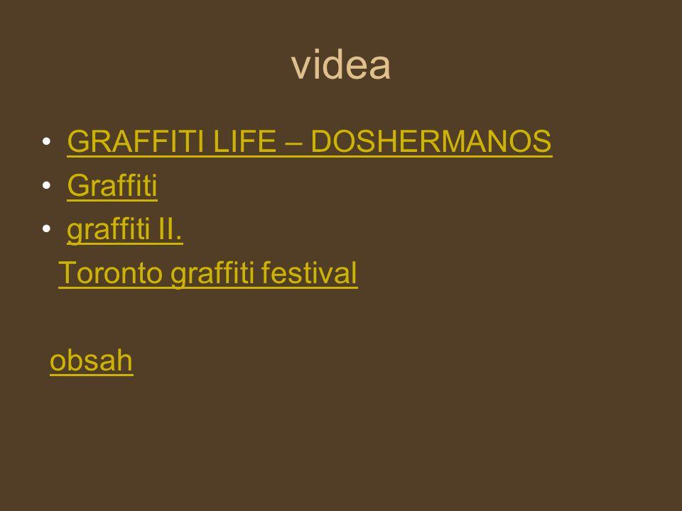 videa GRAFFITI LIFE – DOSHERMANOS Graffiti graffiti II. Toronto graffiti festival obsah