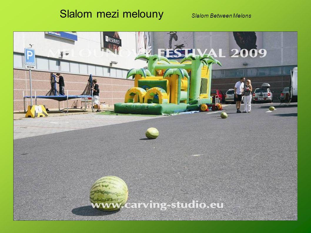Slalom mezi melouny Slalom Between Melons