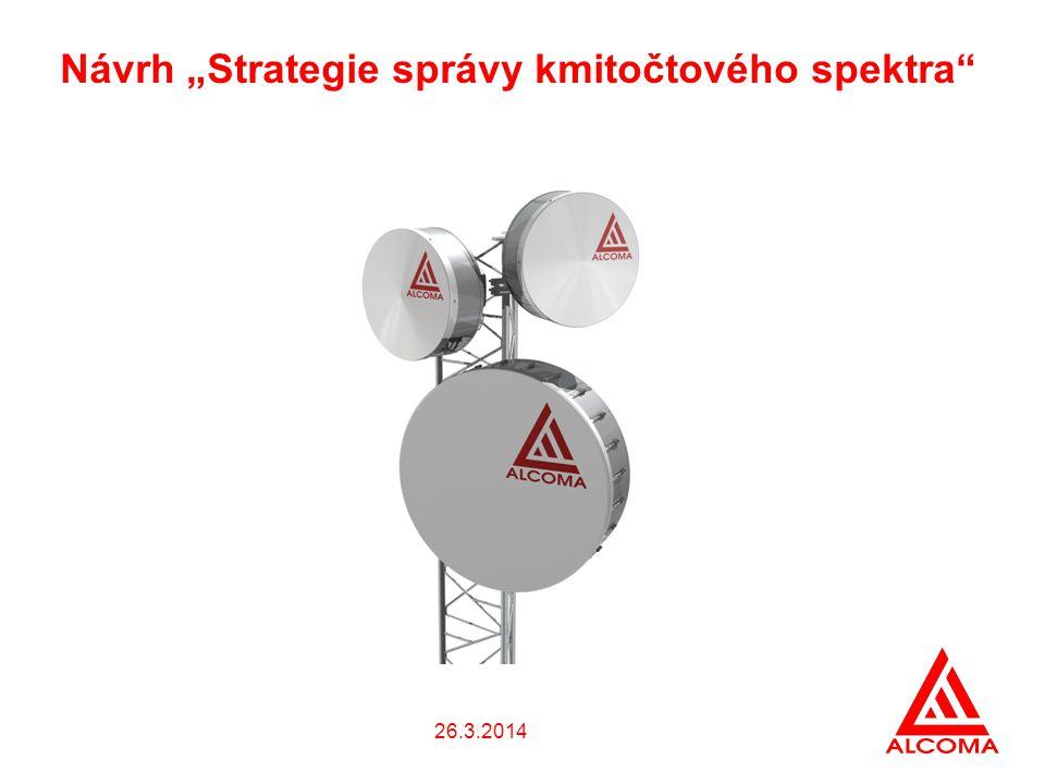 """26.3.2014 Návrh """"Strategie správy kmitočtového spektra"""