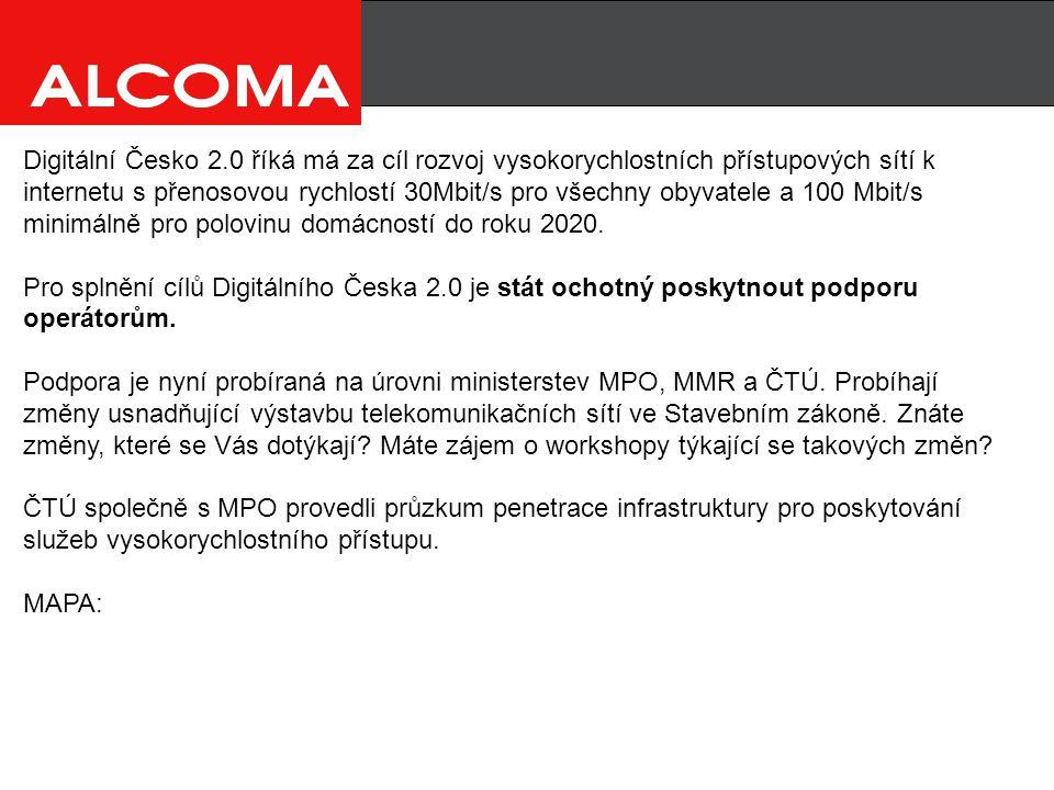 Digitální Česko 2.0 říká má za cíl rozvoj vysokorychlostních přístupových sítí k internetu s přenosovou rychlostí 30Mbit/s pro všechny obyvatele a 100 Mbit/s minimálně pro polovinu domácností do roku 2020.