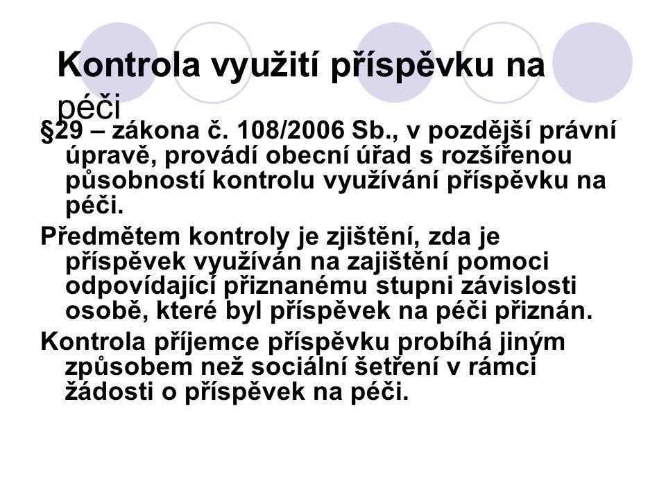 Kontrola využití příspěvku na péči §29 – zákona č.