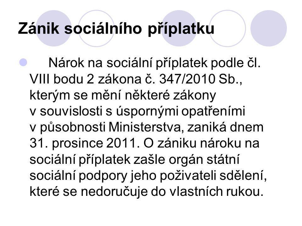 Zánik sociálního příplatku Nárok na sociální příplatek podle čl.