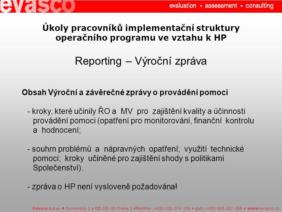 Úkoly pracovníků implementační struktury operačního programu ve vztahu k HP Reporting – Výroční zpráva Evasco s.r.o.