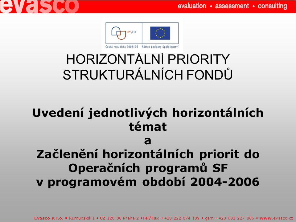 2.Projekty s pozitivním dopadem na rovné příležitosti (Střední priorita) Evasco s.r.o.