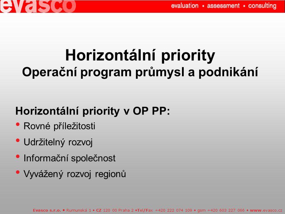 Horizontální priority Operační program průmysl a podnikání Evasco s.r.o.