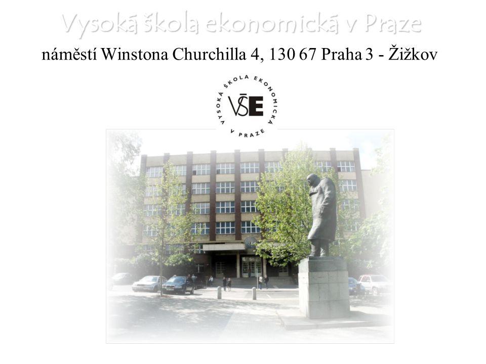 Vysoká škola ekonomická v Praze náměstí Winstona Churchilla 4, 130 67 Praha 3 - Žižkov