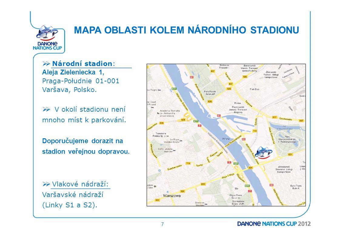 MAPA OBLASTI KOLEM NÁRODNÍHO STADIONU  Národní stadion: Aleja Zieleniecka 1, Praga-Południe 01-001 Varšava, Polsko.  V okolí stadionu není mnoho m