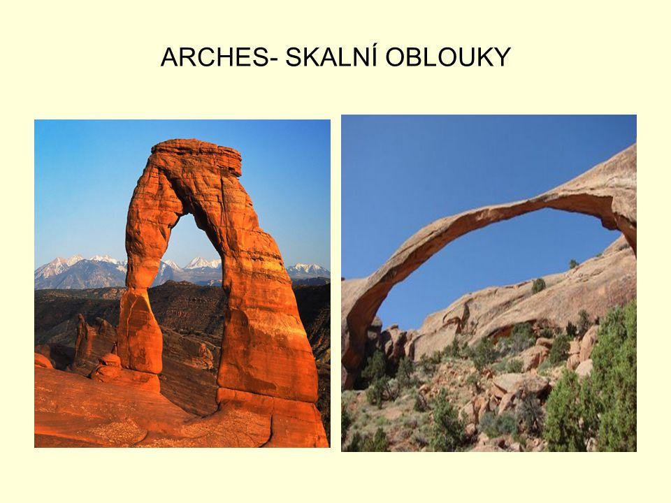 ARCHES- SKALNÍ OBLOUKY
