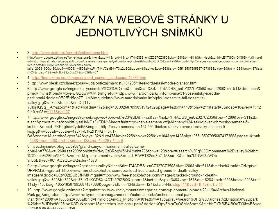 ODKAZY NA WEBOVÉ STRÁNKY U JEDNOTLIVÝCH SNÍMKŮ 3.