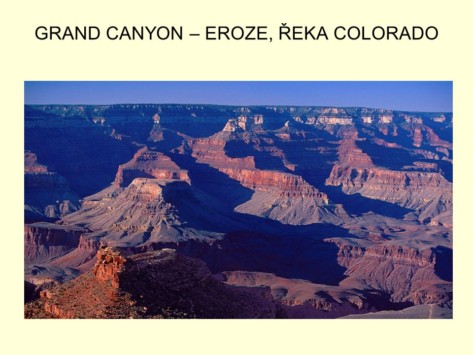GRAND CANYON – EROZE, ŘEKA COLORADO