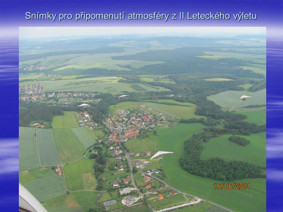 Snímky pro připomenutí atmosféry z II.Leteckého výletu